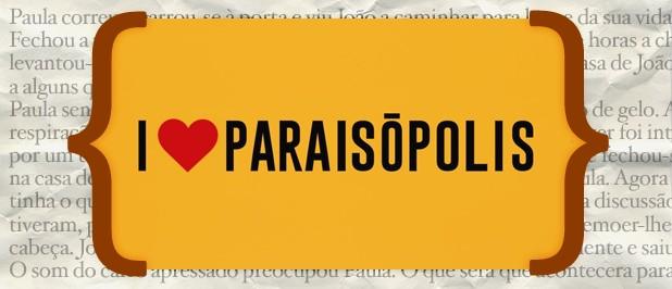 Resumos I Love Paraisopolis «I Love Paraisópolis»: Resumo De 6 A 12 De Junho