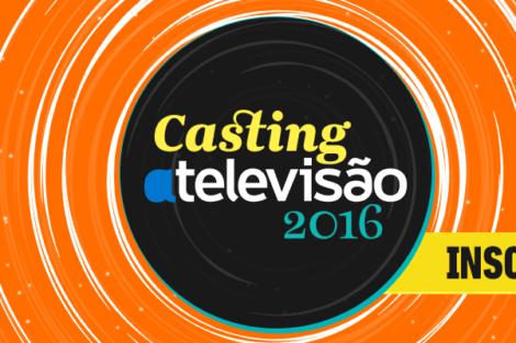 Casting 2016 Inscreve Te Casting Atv 2016   Inscreve-Te Já!