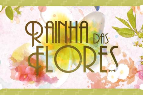 Resumos Rainha Das Flores «Rainha Das Flores»: Resumo De 3 A 9 De Abril