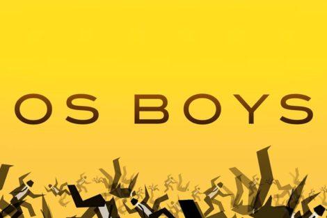 Os Boys Eis O Elenco Completo Da Série «Os Boys»