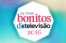 Mais Bonitos da TV Os Mais Bonitos d' A Televisão 2016 | Conheça os vencedores!