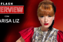 Marisa Liz «Flash Interview» Com Marisa Liz