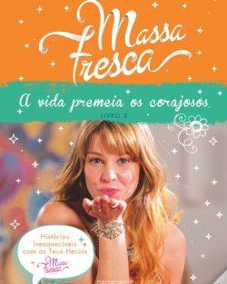 Massa Fresca Livro 3 3.º Livro De «Massa Fresca» Já Disponível