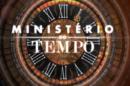 O Ministerio Do Tempo «Ministério Do Tempo» Acabou De Vez