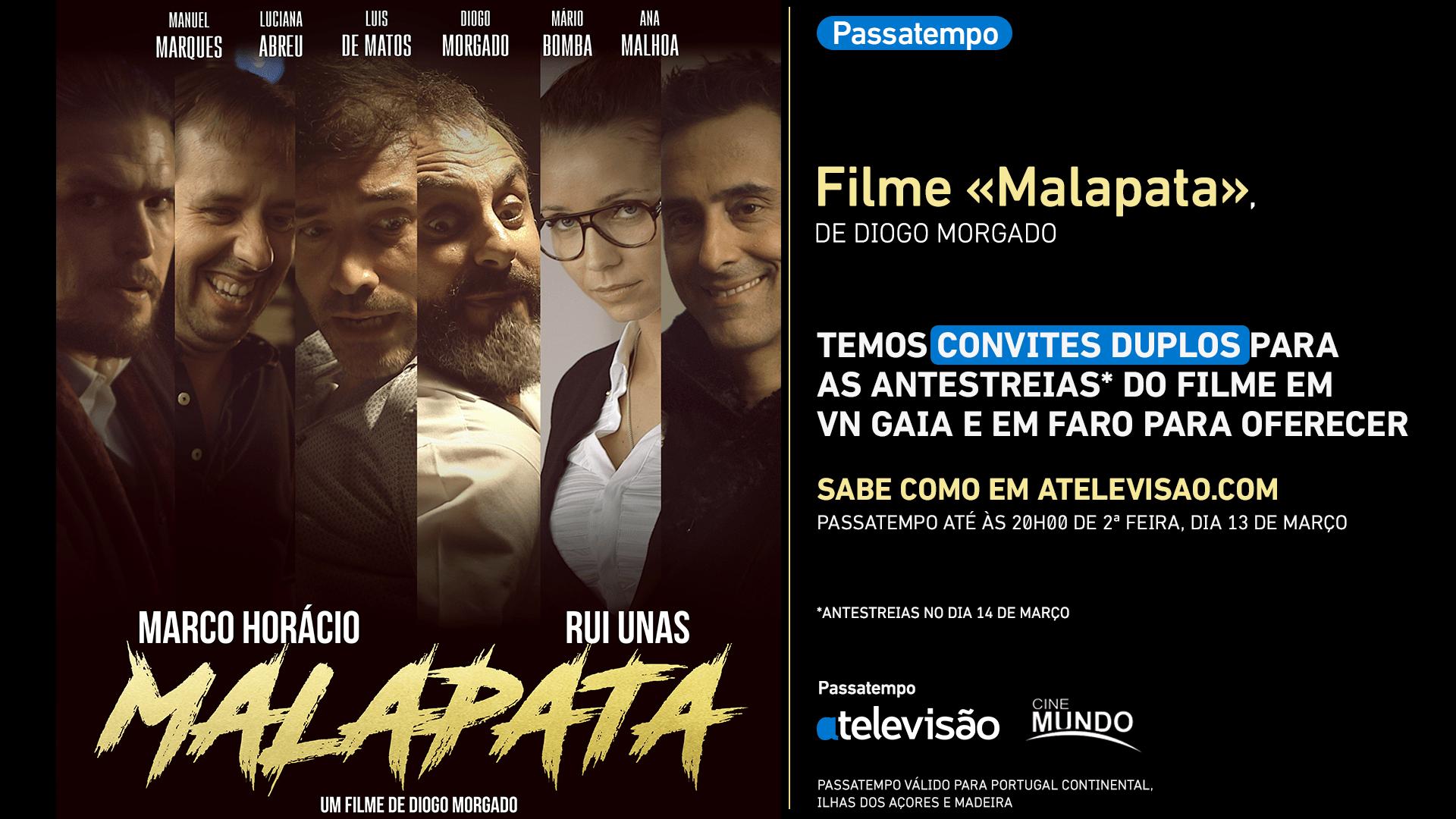 Malapata Passatempo Passatempo - Ganha Convites Duplos Para Anteestreias De «Malapata»