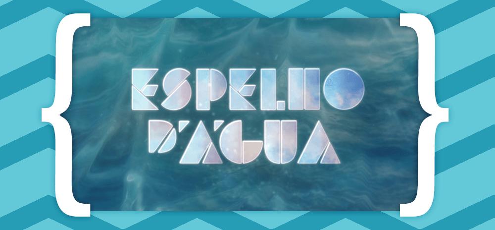 Resumos Espelho Dagua «Espelho D'Água»: Resumo De 26 De Março A 1 De Abril