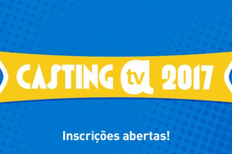 Casting aTV 2017 inscrições Casting aTV 2017 | Desafio II