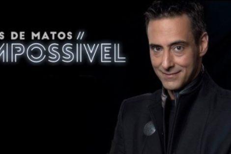 Impossivel Luis De Matos «Impossível» Termina Hoje