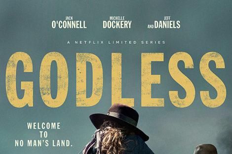 Godless «Godless»: A Primeira Série Limitada Da Netflix