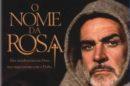 O Nome Da Rosa Filme «O Nome Da Rosa» Adaptado Para Minissérie De Tv