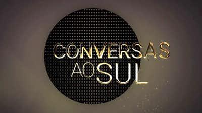 Conversas Ao Sul «Conversas Ao Sul» Está De Regresso À Rtp África