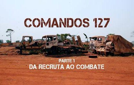 Grande Reportagem Comandos 127 Comandos 127 Na «Grande Reportagem Sic»