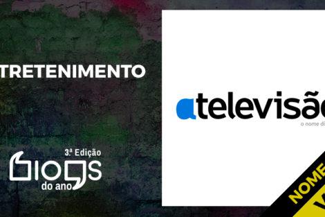 Blogs Do Ano Entretenimento A Televisao A Televisão Nomeado A Blog Do Ano De Entretenimento