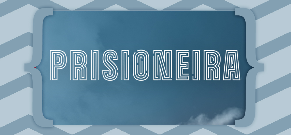 Prisioneira Resumo Prisioneira: Resumo De 18 A 22 De Novembro