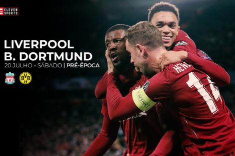 Eleven Sports Liverpool Dortmund Eleven Sports Garante Transmissão De Um Total De 16 Jogos De Pré-Época