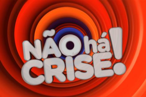 Não Há Crise Sic Saudades De 'Não Há Crise'? Sic Prepara Regresso E Com Um Novo Apresentador