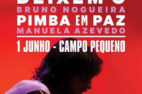 Bruno Nogueira Deixem O Pimba Em Paz Bruno Nogueira Esgota Campo Pequeno Em Apenas 11 Minutos