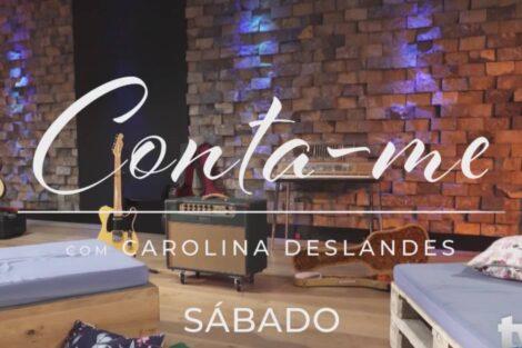 Carolina Deslandes Conta-Me Tvi 2