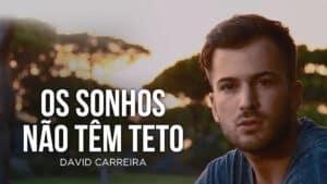 David Carreira Documentario Sic Os Sonhos Nao Tem Teto