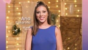 Ana Catarina, O Amor Acontece