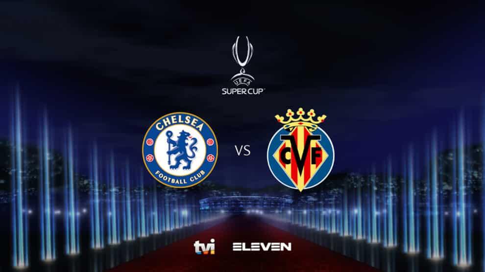 Tvi, Final Supertaca Europeia Chelsea Villarreal
